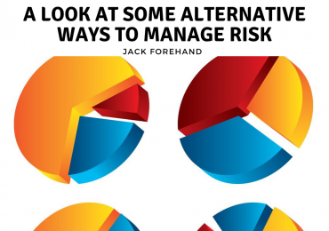 A Look at Some Alternative Ways to Manage Risk