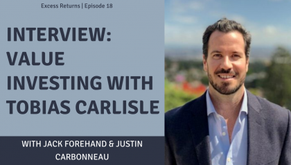 Excess Returns, Ep. 18: Interview: Value Investing with Tobias Carlisle