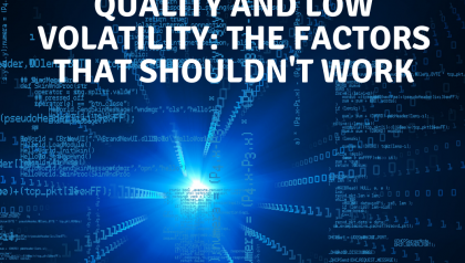 Excess Returns, Ep. 27: Quality and Low Volatility: The Factors That Shouldn't Work
