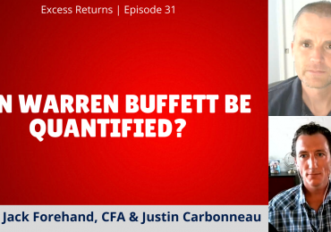 Excess Returns, Ep. 31: Can You Quantify Warren Buffett?