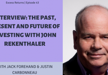 Excess Returns, Ep. 43: The Past, Present and Future of Investing with Morningstar's John Rekenthaler