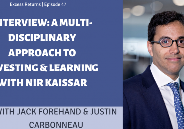 Interview: A Multi-Disciplinary Approach To Investing & Learning With Nir Kaissar (Ep. 46)