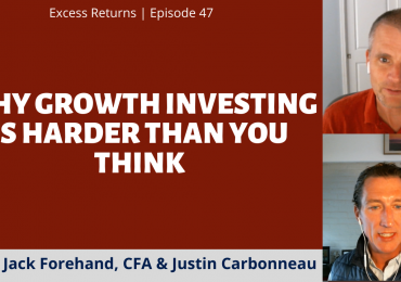 Why Growth Investing Is Harder Than You Think (Ep. 47)