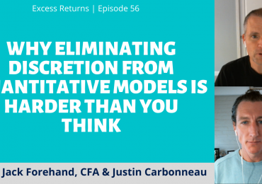 Why Eliminating Discretion from Quantitative Models is Harder Than You Think (Ep. 57)