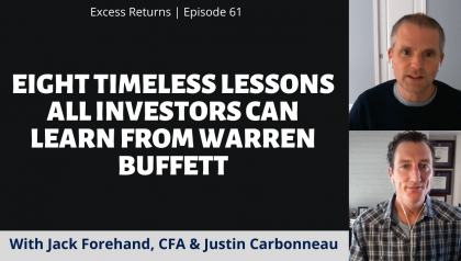 Eight Timeless Lessons All Investors Can Learn From Warren Buffett (Ep. 60)