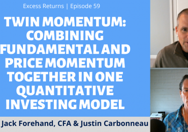 Twin Momentum: Combining Fundamental and Price Momentum Together In One Quantitative Model (Ep. 59)