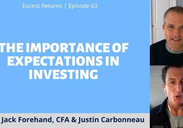 The Importance of Expectations in Investing (Ep. 63)