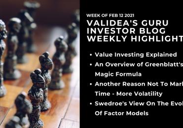Weekly Guru Investor Highlights: Basics of Value Investing, Market Timing is Bad & Evolving Factors