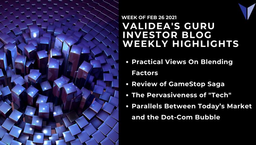 Weekly Highlights: Dot-com Parallels, Technology as an Asset Class & Blending Investment Factors