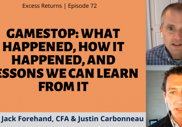 GameStop: What Happened, How it Happened, and Lessons We Can Learn From It (Ep. 72)