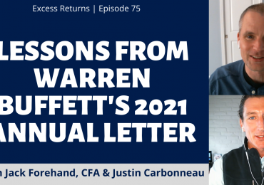 Lessons From Warren Buffett's 2021 Annual Letter (Ep. 75)