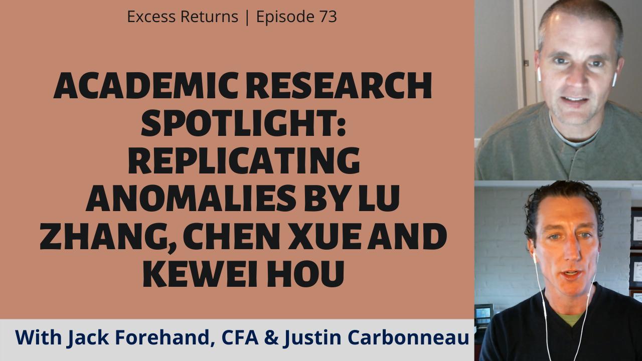 Academic Research Spotlight: Replicating Anomalies by Lu Zhang, Chen Xue and Kewei Hou (Ep. 73)