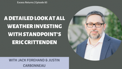 A Detailed Look at All Weather Investing With Standpoint's Eric Crittenden (Ep. 83)