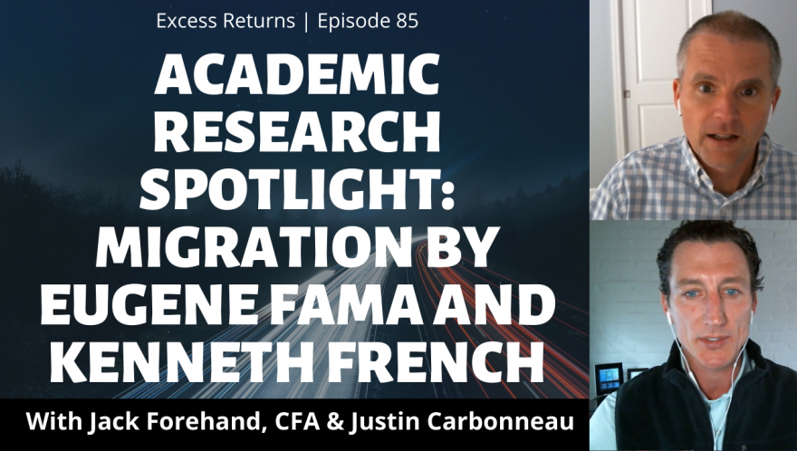 Academic Research Spotlight: Migration by Eugene Fama and Kenneth French (Ep. 85)