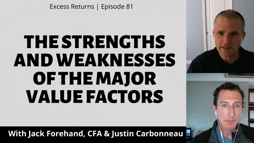 The Strengths and Weaknesses of the Major Value Factors (Ep. 81)