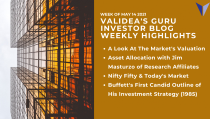 Weekly Highlights: Finding Value in an Expensive Market, A Deep Dive into Asset Allocation and Timeless Lessons From Warren Buffett