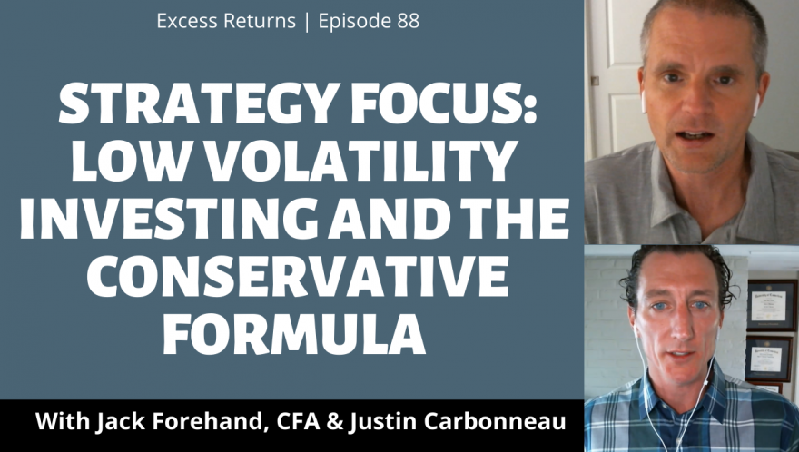 Strategy Focus: Low Volatility Investing and the Conservative Formula