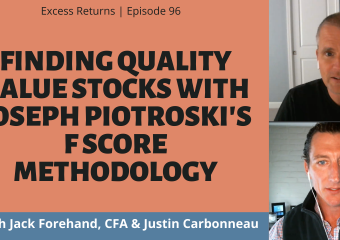 Finding Quality Value Stocks With Joseph Piotroski's F Score Methodology