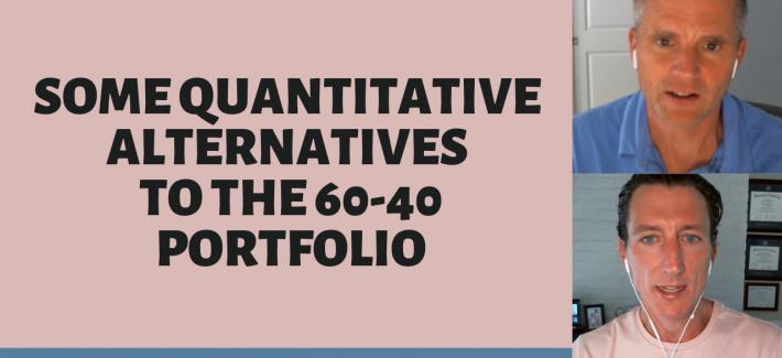 Some Quantitative Alternatives to the 60-40 Portfolio