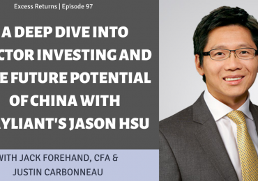 A Deep Dive into Factor Investing and the Future Potential of China with Rayliant's Jason Hsu