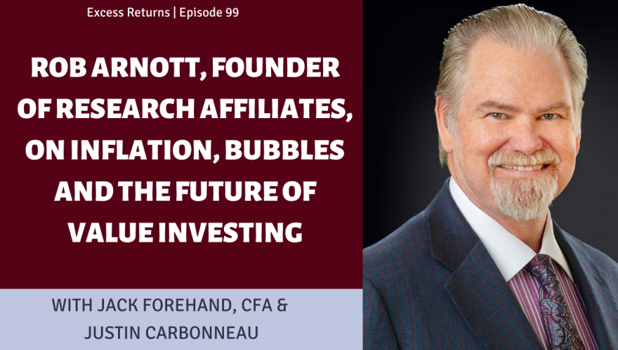 Rob Arnott, founder of Research Affiliates, on Inflation, Bubbles and the Future of Value Investing