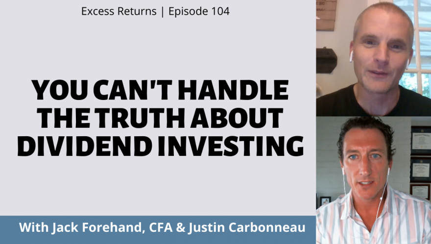 You Can't Handle The Truth About Dividend Investing