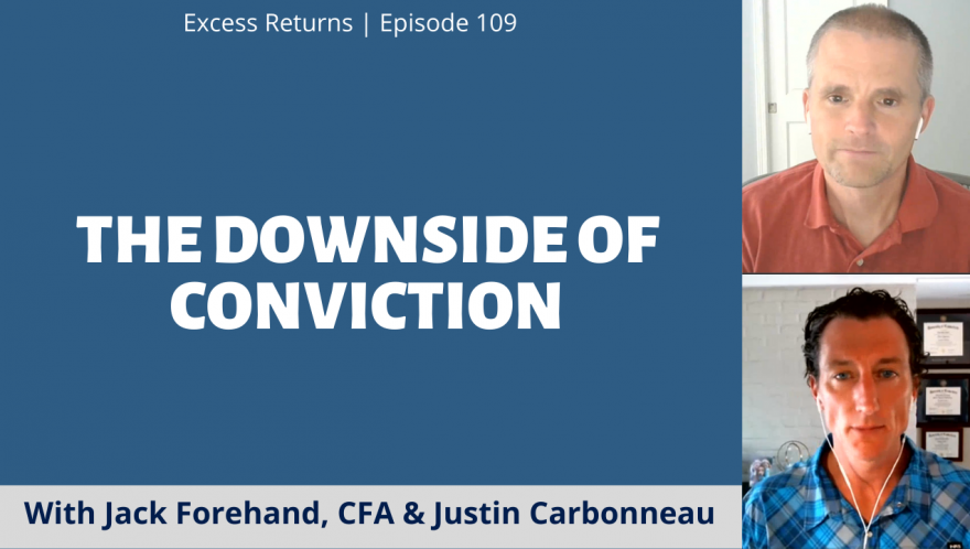 The Downside of Conviction